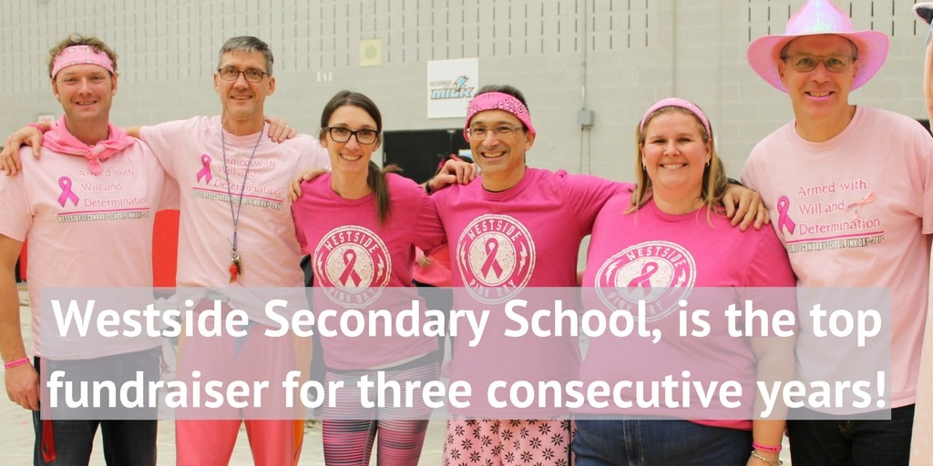 Westside Secondary School, is the top fundraiser for three consecutive years!